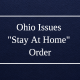 "Graphic: Ohio Issues ""Stay At Home"" Order"
